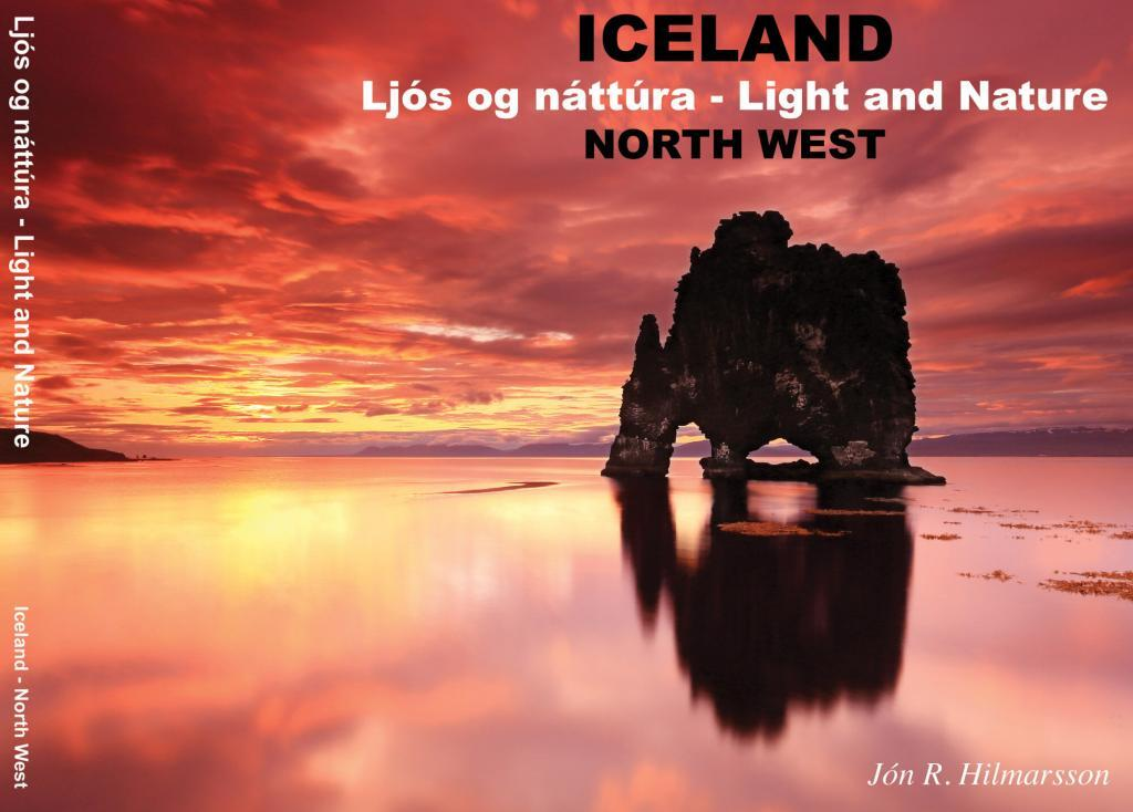 """The front cover of the second book """"Light and Nature of the North West"""" publishedin 2013 features Hvítserkur."""